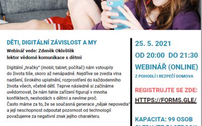 Webinář Děti, digitální závislost a my –  25. 5. 2021